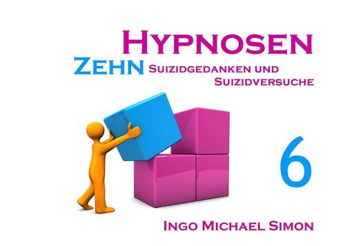 Zehn Hypnosen. Band 6