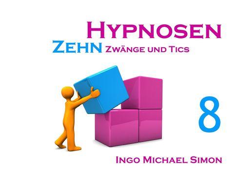 Zehn Hypnosen. Band 8