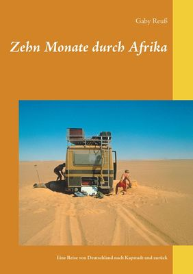 Zehn Monate durch Afrika