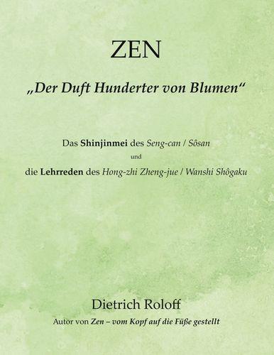 """ZEN - """"Der Duft Hunderter von Blumen"""""""