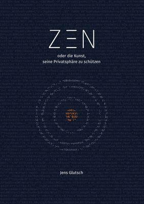 Zen oder die Kunst, seine Privatsphäre zu schützen