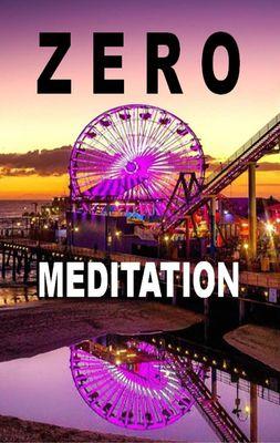 Zero Meditation