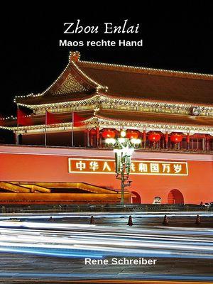 Zhou Enlai - Maos rechte Hand