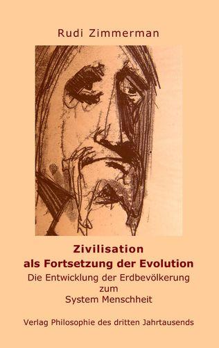 Zivilisation als Fortsetzung der Evolution