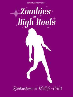 Zombies in High Heels