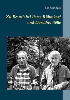 Zu Besuch bei Peter Rühmkorf und Dorothee Sölle
