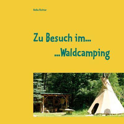 Zu Besuch im Waldcamping