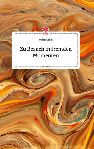 Zu Besuch in fremden Momenten. Life is a Story - story.one