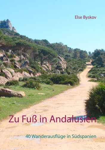 Zu Fuß in Andalusien