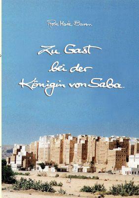 Zu Gast bei der Königin von Saba