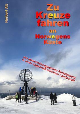 Zu Kreuze fahren an Norwegens Küste