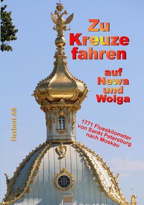 Zu Kreuze fahren auf Newa und Wolga