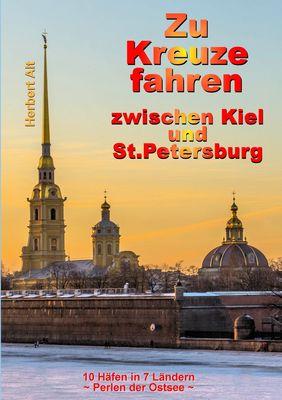 Zu Kreuze fahren zwischen Kiel und St. Petersburg