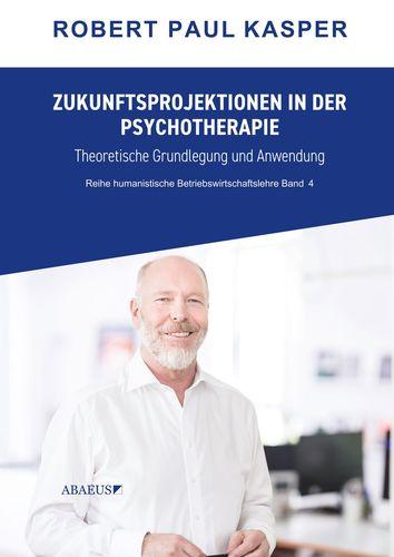 Zukunftsprojektionen in der Psychotherapie