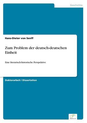 Zum Problem der deutsch-deutschen Einheit