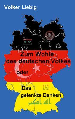 Zum Wohle des deutschen Volkes