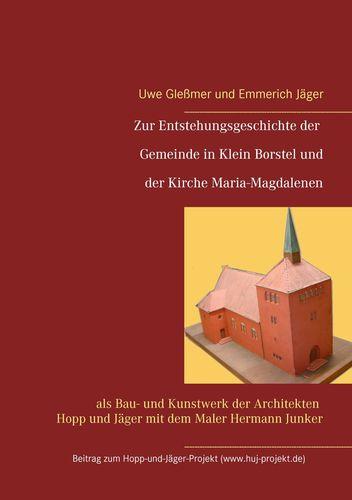 Zur Entstehungsgeschichte der Gemeinde in Klein Borstel und der Kirche Maria-Magdalenen