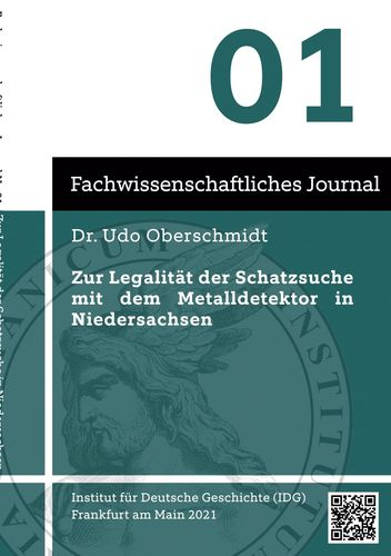 Zur Legalität der Schatzsuche mit dem Metalldetektor in Niedersachsen