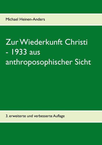 Zur Wiederkunft Christi - 1933 aus anthroposophischer Sicht