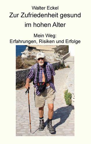 Zur Zufriedenheit gesund im hohen Alter