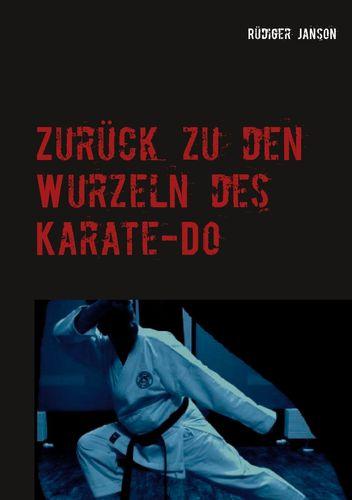 Zurück zu den Wurzeln des Karate-Do