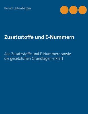 Zusatzstoffe und E-Nummern