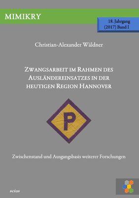 Zwangsarbeit im Rahmen des Ausländereinsatzes in der heutigen Region Hannover