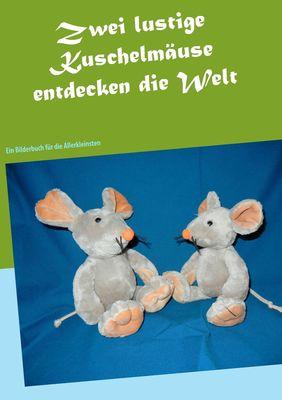 Zwei lustige Kuschelmäuse entdecken die Welt