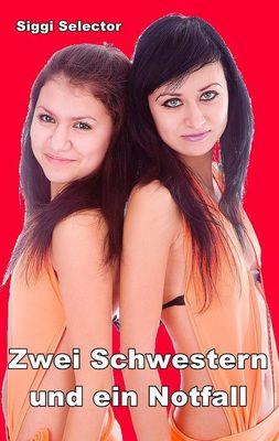 Zwei Schwestern und ein Notfall