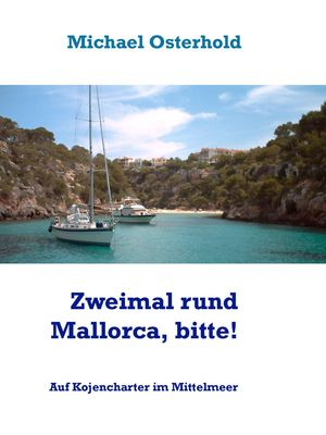 Zweimal rund Mallorca, bitte!