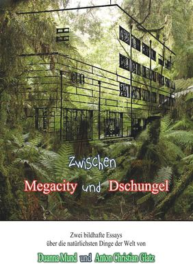 Zwischen Dschungel und Megacity