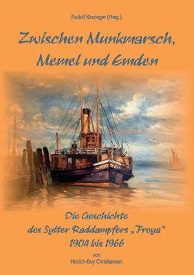 Zwischen Munkmarsch, Memel und Emden