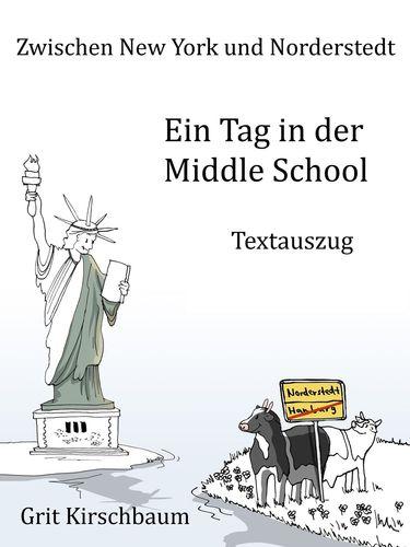 Zwischen New York und Norderstedt - Ein Tag in der Middle School