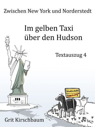 Zwischen New York und Norderstedt  - Im gelben Taxi über den Hudson