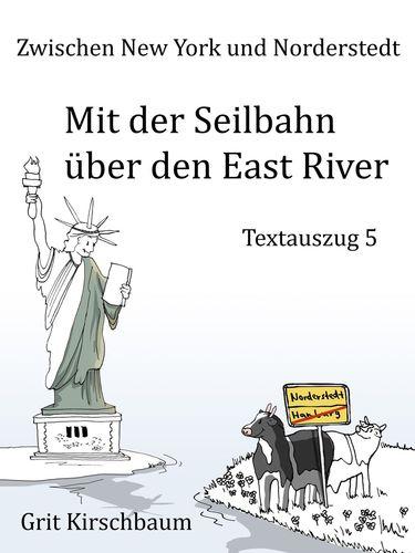 Zwischen New York und Norderstedt  - Mit der Seilbahn über den East River