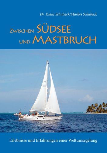 Zwischen Südsee und Mastbruch